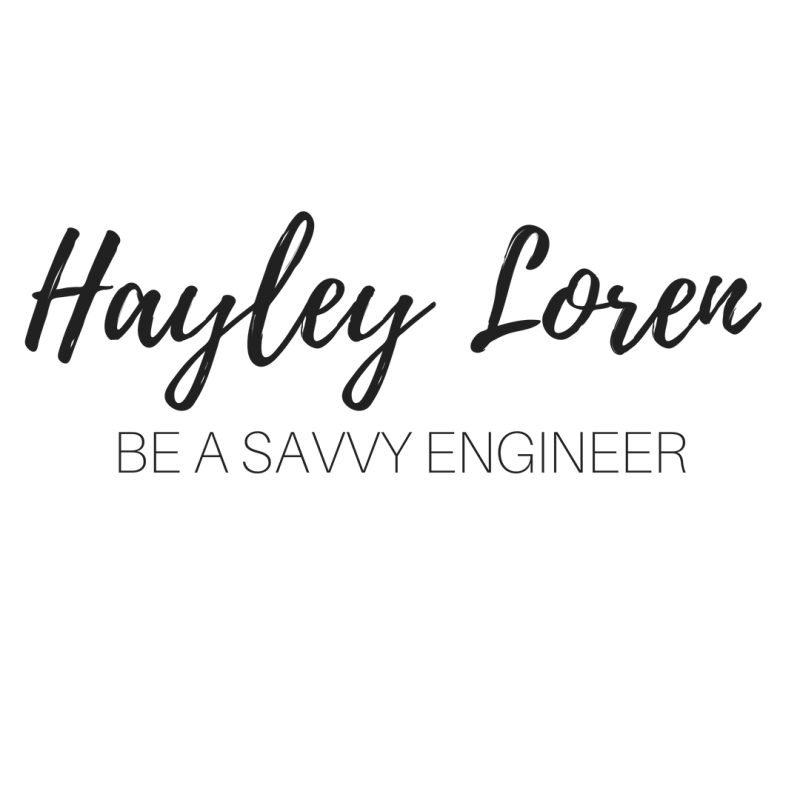 Hayley Loren - Be A Savvy Engineer